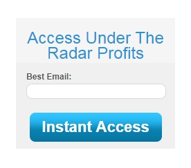 under the radar profits access email