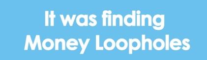 money loopholes